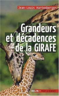 Grandeurs et décadences de la girafe