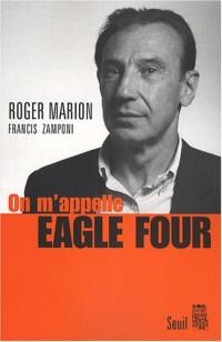 On m'appelle Eagle Four