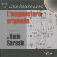 L'acupuncture originelle (1CD audio)