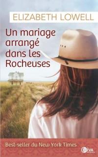 Un mariage arrangé dans les Rocheuses - À lui seul, tome 2