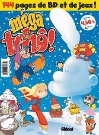 Méga tchô !, N° 11 :