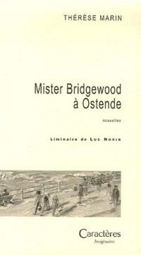 Mister Bridgewood à Ostende