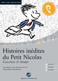 Histoires inédites du Petit Nicolas: Das Hörbuch zum Sprachen lernen - Sieben ausgewählte Geschichten. Niveau A1