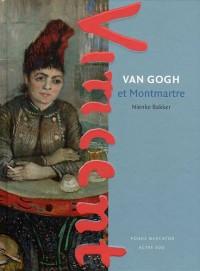 Van Gogh et Montmartre