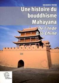 Histoire du Bouddhisme Mahayana