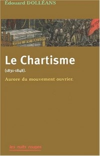 Le chartisme (1831-1848) : Aurore du mouvement ouvrier