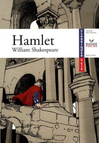 Hamlet de William Shakespeare - Livre de l'élève