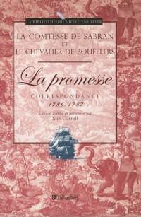La Promesse : Correspondance 1786-1787