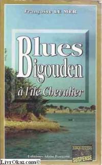Blues bigouden à l'ile chevalier