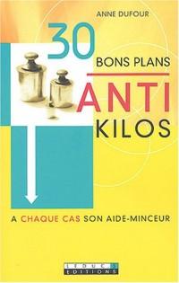 30 bons plans anti-kilos