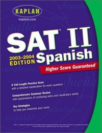 Kaplan Sat II Spanish 2003-2004
