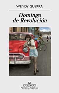 Domingo de revolución/ Sunday of Revolution