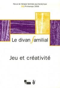 Le divan familial, N° 16, Printemps 200 : Jeu et créativité