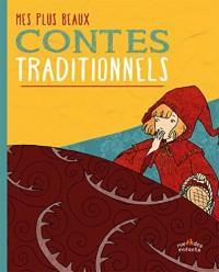 Mes plus beaux contes traditionnels