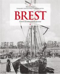 Brest à travers la carte postale ancienne