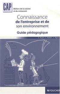 Connaissance de l'entreprise et de son environnement CAP : Guide pédagogique