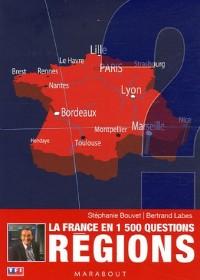 Régions : La France en 1 500 questions