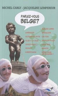 Parlez-vous belge ? Nouvelle édition
