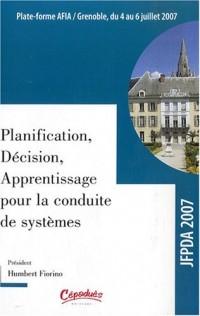 2e journées francophones planification, décision, apprentissage pour la conduite de système : actes de la conférence jfpda 2007