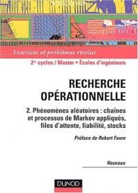 Recherche opérationnelle, tome 2