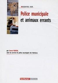 Police municipale et animaux errants