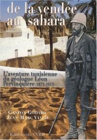 De la Vendée au Sahara