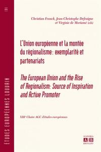 L'Union Européenne et la montée du régionalisme: Exemplarité et partenariats