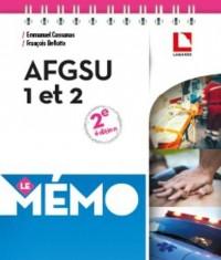 AFGSU 1 et 2 - Le Mémo: Urgences vitales, urgences potentielles, risques collectifs, règles d'hygiène