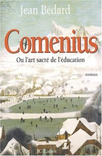Coménius ou l'Art sacré de la séduction