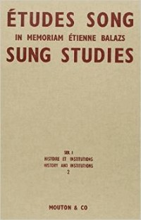 Etudes Song, tome 2. histoire et institutions