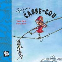 Bijou Casse-cou