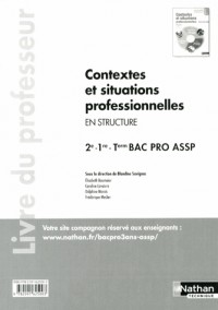 Contextes et Situations Professionnelles en Structure 2e-1re-Term Bac Pro Assp - Prof 2013