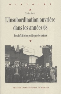 L'insubordination ouvrière dans les années 68