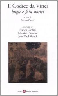Il Codice da Vinci. Bugie e falsi storici