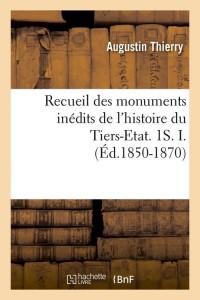 Recueildu Tiers Etat  1s I  ed 1850 1870