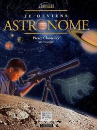Je deviens astronome