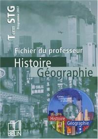 Histoire Géographie Tle STG : Fichier du professeur (1Cédérom)