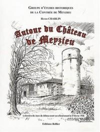 Autour du château de Meyzieu