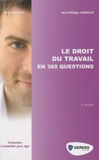 Le droit du travail en 360 questions