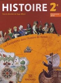 Histoire 2e : Les Européens dans l'histoire du monde, programme 2010