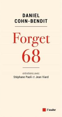 Forget 68 (Nouvelle Édition)