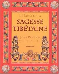Le Livre de la sagesse tibétaine