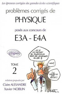 Physique E3A-EA4 (ENSAM, ESTP). 2000-2002, tome 2