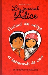 Le Journal d'Alice - Tome 9 Flocons de Neige et Battements de Coeur