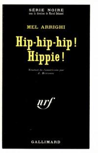 Hip-hip-hip hippie