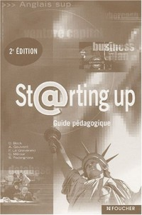 Starting Up : BTS - DUT (Guide pédagogique)