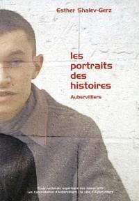 Les portraits des histoires, Aubervilliers