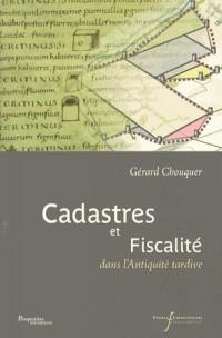 Cadastres et Fiscalite Dans l Antiquite Tardive