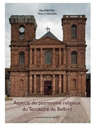 Aspect du patrimoine religieux du Territoire de Belfort