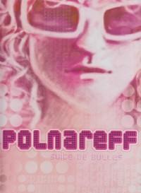 Polnareff : Suite de bulles